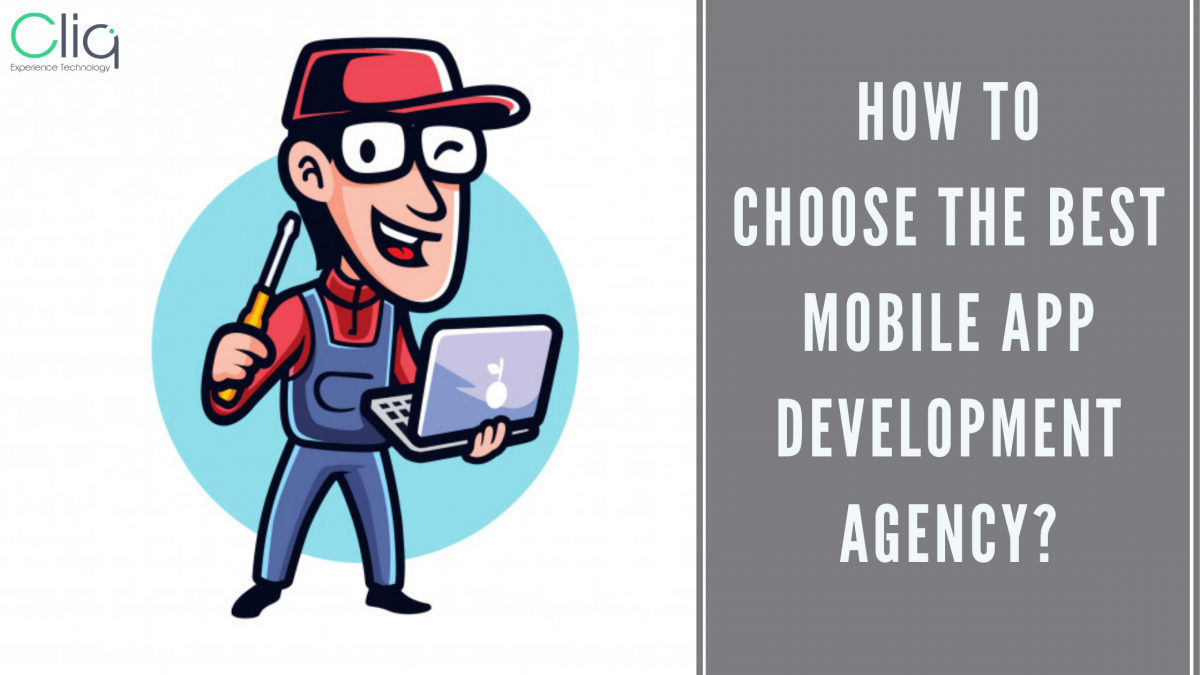 How to Choose the Best Mobile App Development Agency?